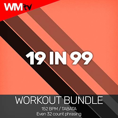 19 In 99 [Clean] (Workout Remix 152 Bpm)