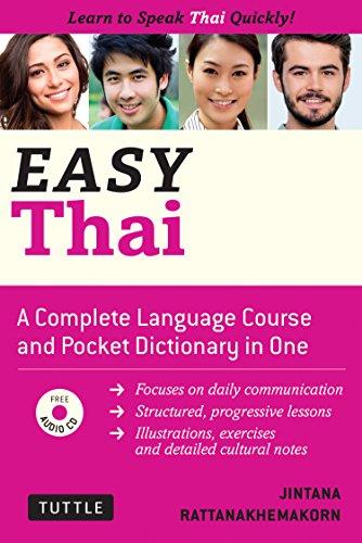 Easy Thai: Learn to Speak Thai Quickly (Includes Audio CD) (Easy Language Series)